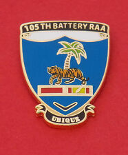 105 BTY 1ST FIELD REGIMENT RAA ENAMEL/GOLD PLATED  LAPEL BADGE 25MM HIGH W/1 PIN