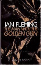 Man With the Golden Gun (Ian Flemings James Bond) By Ian Fleming