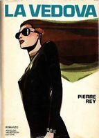 La vedova - Pierre Rey - 1 edizione Omnibus Mondadori, 1977