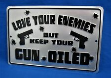 LOVE YOUR ENEMIES -*US MADE* Embossed Metal Tin Sign - Man Cave Garage Bar Decor