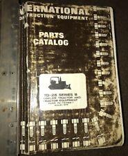 International Harvester TD 24, TD 25B, TD 25C Crawler Parts Catalog Manual