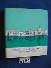 PALAZZO FOSCARI CONTARINI un restauro di Venezia