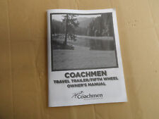 "2010- 2011 Coachmen Travel Trailer and Fifth Wheel Owner""s Manual"