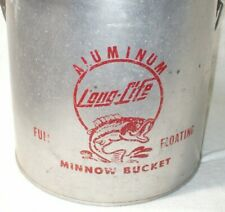 Vintage Long Life Full Floating Aluminum Minnow Bucket Collector?