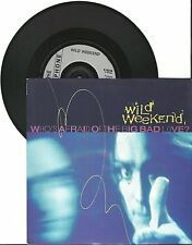 "Wild Weekend, Who's afraid of the big bad love, VG/VG  7"" Single 0344"