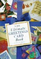 The Ultimate Greetings Card Book, Green, Caroline, Like New, Hardcover