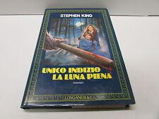 UNICO INDIZIO LA LUNA PIENA - STEPHEN KING - 1°edizione longanesi 1986 - sc 12 -