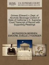 Grimes V. Dept. of Alcoholic Beverage Control of State of California U. S....