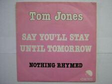 TOM JONES 45 TOURS BELGIQUE NOTHING RYHMED