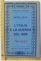 Problemi Italiani - 1915 - Pietro Silva - L'Italia e la guerra del 1866