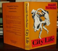 Barthelme, Donald CITY LIFE  1st Edition 1st Printing