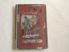 Antique Swiss Family Robinson Book Published 1888 By Thomas Nelson & Sons London