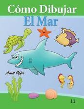 C�mo Dibujar: el Mar : Libros de Dibujo by amit offir (2013, Paperback)