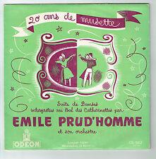 33T 25cm Emile PRUD'HOMME Disque 20 ANS DE MUSETTE -DANSES BAL DES CATHERINETTES