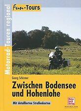 Zwischen Bodensee und Hohenlohe: Motorrad-Touren regional (Fun-Tours in Schwaben