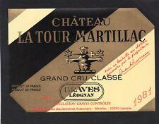 GRAVES LEOGNAN GCC ETIQUETTE CHATEAU LATOUR MARTILLAC 1981 §05/02/18§