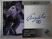 2002-03 SP AUTHENTIC SIGN OF THE TIMES TOMMY SALO , OILERS !!!  BOX # 7