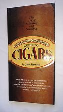 International Connoisseur's Guide to Cigars Art Selecting & Smoking Jane Resnick