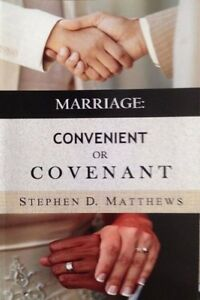 Marriage : Convenient Or Covenant Stephen Matthews 2015 Faith SIGNED Paperback