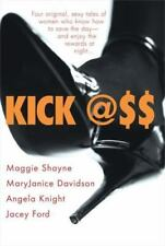 Kick Ass by Jacey Ford, Maggie Shayne, Angela Knight and MaryJanice Davidson (20