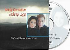WENDY VAN WANTEN & JOHNNY LOGAN - You've really got a hold on me CDS 2TR BELGIUM