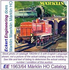 EE 1963/64 D DM VG Marklin HO Catalog 1963 Very Good w pix of 3065 Telex