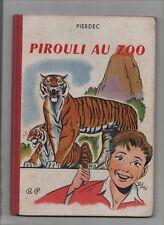PIERDEC. Pirouli au Zoo. Bonne Presse 1955. EO. Très bel état