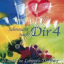DCD: SEHNSUCHT NACH DIR 4 - 30 deutsche Lobpreislieder *NEU*