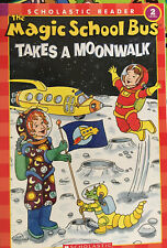 The Magic School Bus Science Reader: Takes a Moonwalk by Joanna Cole and Anne...