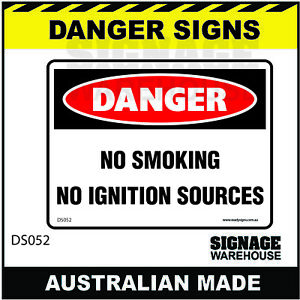 DANGER SIGN - DS-052 - NO SMOKING NO IGNITION SOURCES