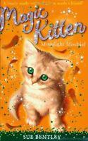 Moonlight Mischief #5 (Magic Kitten) by Sue Bentley