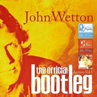 John Wetton - The Official Bootleg Archive Vol.1 [CD]