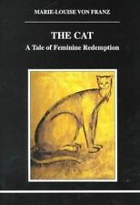 Studies in Jungian Psychology by Jungian Analysts: The Cat : A Tale of Feminine