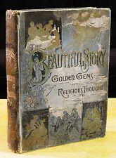 THE BEAUTIFUL STORY (1887) Gustave Doré GOLDEN GEMS of RELIGIOUS THOUGHT 1st Ed.