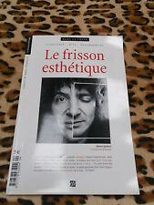 REVUE LE FRISSON ESTHETIQUE N° 4, 2007