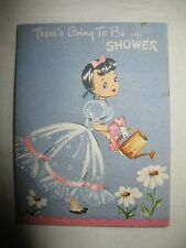 "Vintage ""There's Going To Be A Shower"" Baby Shower Greeting Card Unmarked 50's?"