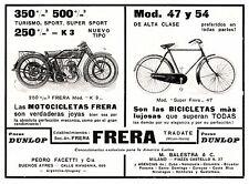 PUBBLICITA' 1926 FRERA MOTO 250CC K3  BICICLETTA 47-54 TRADATE FACETTI ARGENTINA