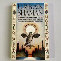 Urban Shaman By Serge Kahili King Softcover Book