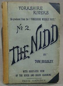 YORKSHIRE RIVERS - NO 2 - THE NIDD BY TOM BRADLEY - 1ST EDITION - 1890.