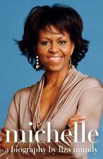 Michelle: A Biography, Mundy, Liza, Good Condition, Book