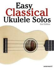 Easy Classical Ukulele Solos: Featuring music of Bach, Mozart, Beethoven, Vivald