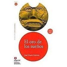 El Oro de Los Suenos (Ed11 +Cd) (the Gold of Dreams) (Leer En Espanol  Read in S