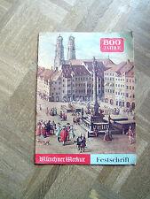 800 Jahre Münchner Merkur Festschrift 1958  36x26,5 cm  48 Seiten