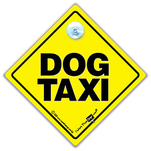 Dog Taxi Sign, Dog On Board Suction Cup Car Sign, Baby on Board Sign For Dogs
