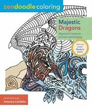 Zendoodle Coloring: Majestic Dragons : Mystical Creatures to Color and...