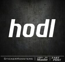 HODL Crypto sticker Decal 2X100mmW Phone BitCoin PC Computer Hold on4 dear life