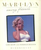 Marilyn Among Friends By Sam Shaw. 9780747500124