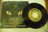"""GUIDO&MAURIZIO DE ANGELIS"""" LA GATTA-disco 45 giri KANGAROO It 1978"""" SIGLA TV"""