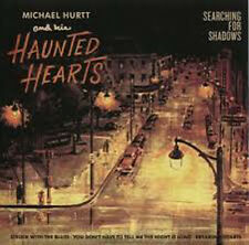 Michael Hurt & his Haunted Hearts Searching For Shadows  Rockabilly
