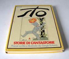 STO - STORIE DI CANTASTORIE .Poesie scritte e illustrate da SERGIO TOFANO  1974